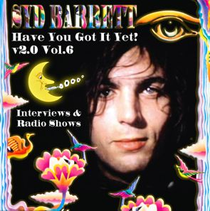 Syd Barrett ROIO - Have You Got It Yet?